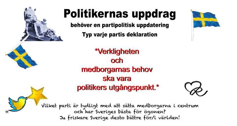Politikeruppdraget - Verkligheten och medborgarnas behov ska vara politikers utgångspunkt.