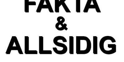 Jag vill ha FAKTA & ALLSIDIG belysning