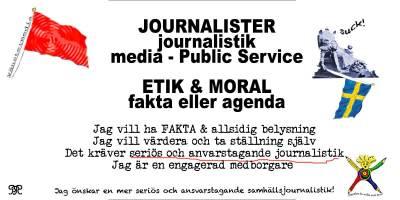 Journalister & Journalistik - Etik & Moral - Fakta eller Agenda