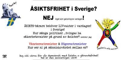 Åsiktsfrihet & Livvakter i Sverige