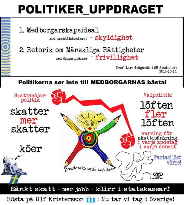 Sossarna(s) fantasilösa valstrategi! Rösta på Ulf Kristersson (m): Nu tar vi tag i Sverige!