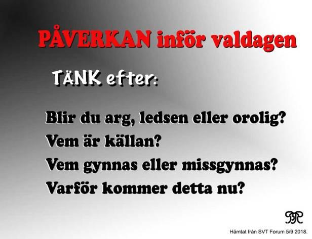 PÅVERKAN #val2018 - GÅ inte i FÄLLAN!